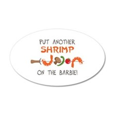 Put Another SHrimp On The Barbie! Wall Decal