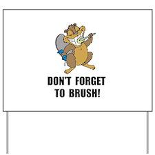 Beaver Brush Yard Sign