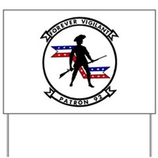 VP 92 Forever Vigilant Yard Sign