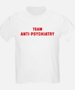 Team ANTI-PSYCHIATRY T-Shirt