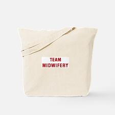 Team MIDWIFERY Tote Bag