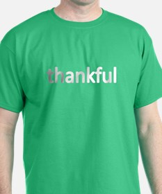 Thankful ...White Lettering T-Shirt