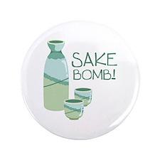 """Sake Bomb! 3.5"""" Button"""
