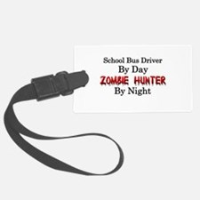 School Bus Driver/Zombie Hunter Luggage Tag