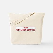 Team POPULATION GENETICS Tote Bag