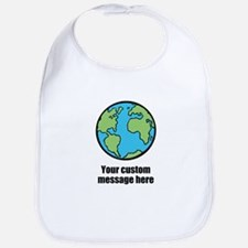 Make your own custom earth message Bib