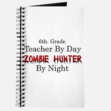 6th. Grade Teacher/Zombie Hunter Journal
