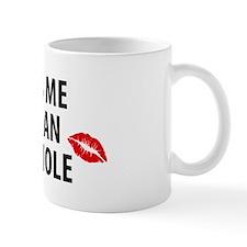Kiss Me I'm an Asshole Mugs