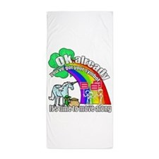 Take back the rainbow Beach Towel