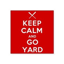 Keep Calm, Go Yard Sticker