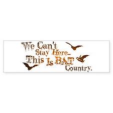 Bat Country Bumper Bumper Sticker
