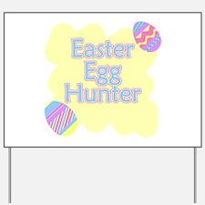 Easter Egg Hunter Yard Sign