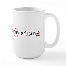 I'd rather be copy-editing. Mugs