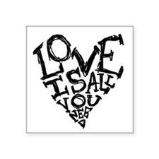 Love Is All You Need Sticker