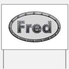 Fred Metal Oval Yard Sign