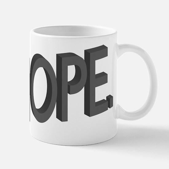 Nope Mugs