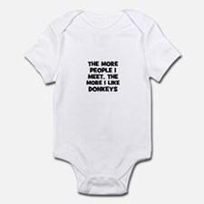 the more people I meet, the m Infant Bodysuit