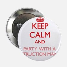 Keep Calm and Party With a Construction Manager 2.