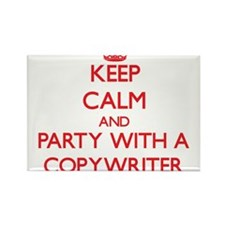 Keep Calm and Party With a Copywriter Magnets