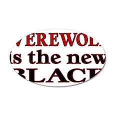 Werewolf is the new Black Wall Sticker