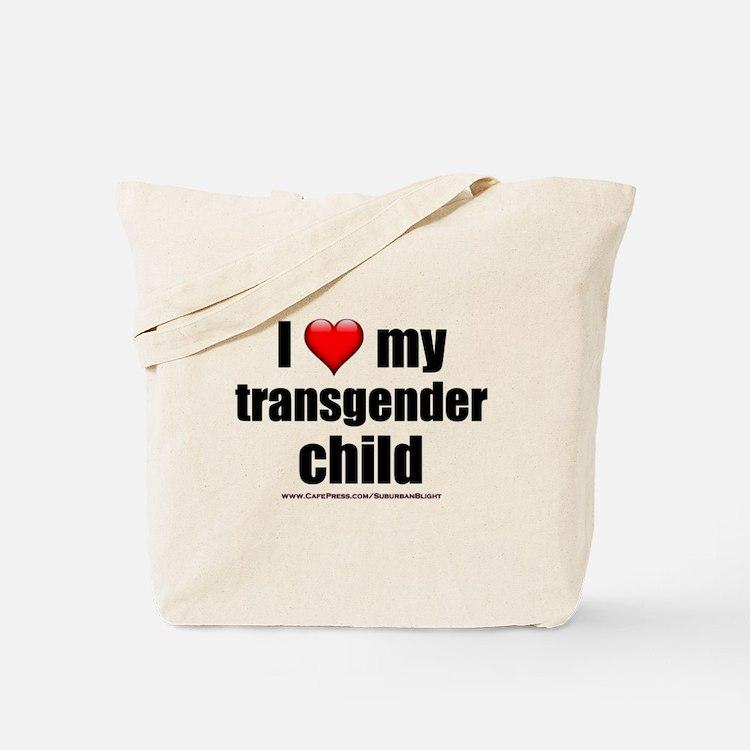 """Love My Transgender Child"" Tote Bag"