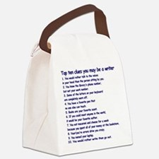 Clues You May Be a Writer Canvas Lunch Bag