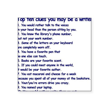 """Clues You May Be a Writer Square Sticker 3"""" x 3"""""""