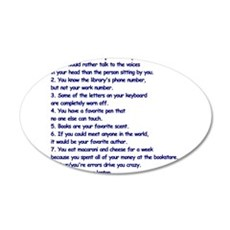 Clues You May Be a Writer 35x21 Oval Wall Decal