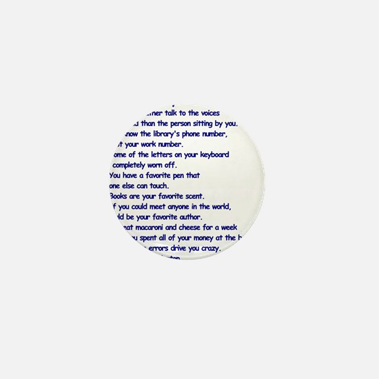 Clues You May Be a Writer Mini Button