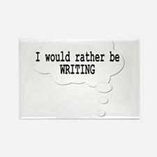 I would rather be writing Rectangle Magnet