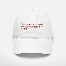 A room without books Baseball Baseball Cap