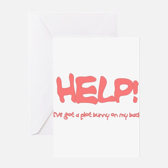 Ive got a plot bunny on my back pink Greeting Card
