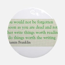Ben Franklin Writing Advice Ornament (Round)