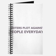 Writers Plot Against People Everyday Journal
