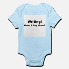 Writing! Need I Say More? Infant Bodysuit