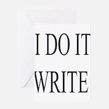I Do It Write! Greeting Card