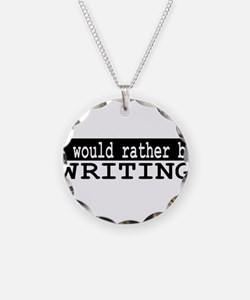 I would rather be writing Necklace