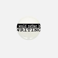 I would rather be writing Mini Button (10 pack)