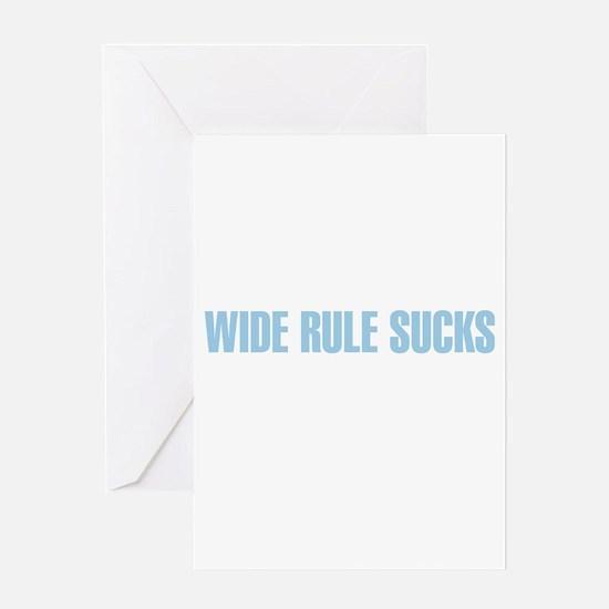 Wide Rule Sucks Greeting Card
