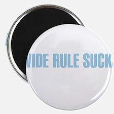 Wide Rule Sucks Magnet