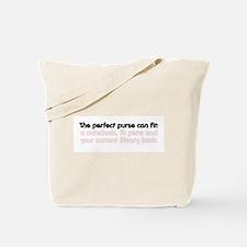 The perfect purse Tote Bag