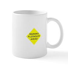 Warning Plotholes Ahead Mug