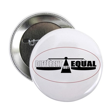 """""""Different but Equal"""" Button"""