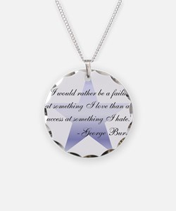George Burns Failure Quote Necklace