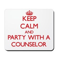Keep Calm and Party With a Counselor Mousepad