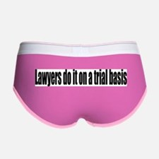 Lawyers do it on a trial basis Women's Boy Brief