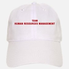 Team HUMAN RESOURCES MANAGEME Baseball Baseball Cap