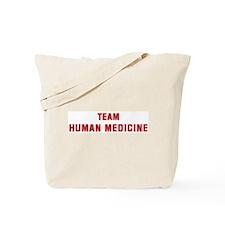Team HUMAN MEDICINE Tote Bag