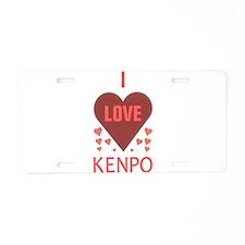 I LOVE KENPO Aluminum License Plate