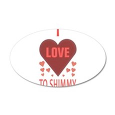 i love to shimmy Wall Decal